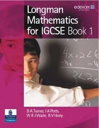 Longman Mathematics for IGCSE: Book 1: Bk. 1