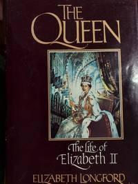 image of The Queen : The Life of Elizabeth II