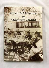 A Pictorial History of Magnetic Island