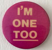 image of I'm one TOO [pinback button]
