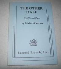 The Other Half: Two One Act Plays