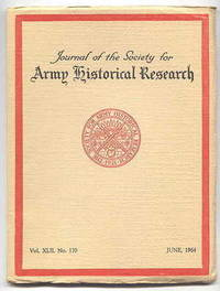 image of JOURNAL OF THE SOCIETY FOR ARMY HISTORICAL RESEARCH.  JUNE, 1964.  VOL. XLII.  NO. 170.