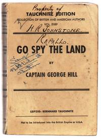 Go Spy The Land: Being the Adventures of I.K. 8 of the British Secret Service