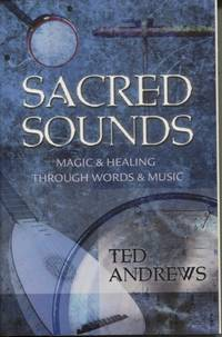 image of Sacred Sounds  Magic & Healing Through Words & Music