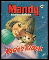 MANDY - Katie's Kitten - Picture Story Library for Girls - Number 53 by Anonymous - Paperback - First Edition - 1982 - from W. Fraser Sandercombe and Biblio.com