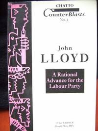 A Rational Advance for the Labour Party (Counterblasts)