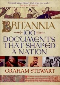 Britannia, 100 Documents That Shaped a Nation