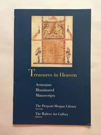 Treasures in Heaven: Armenian Illuminated Manuscripts