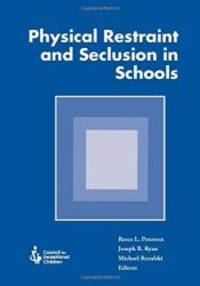 Physical Restraint and Seclusion in Schools