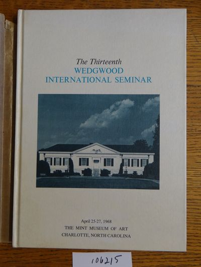 Wedgwood International Seminar, 1968. Hardbound. VG- (Tissue dj is well aged; book is only slightly ...