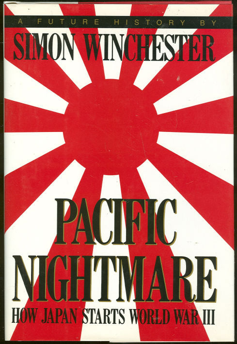 Image for PACIFIC NIGHTMARE How Japan Starts World War III : a Future History