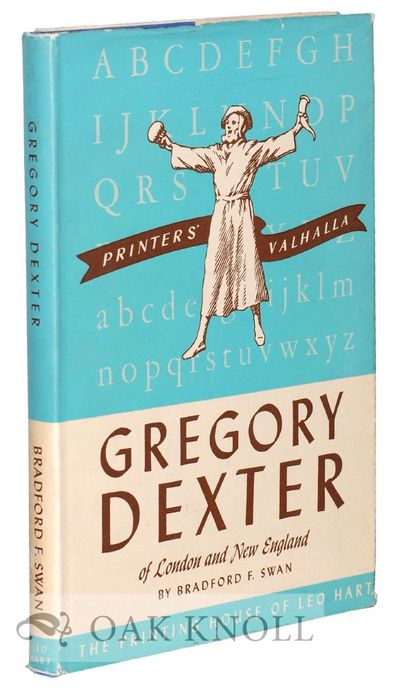 Rochester: Leo Hart, 1949. cloth, dust jacket. Dexter, Gregory. 8vo. cloth, dust jacket. 115 pages. ...