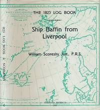 The 1823 Log Book of the Ship Baffin from Liverpool