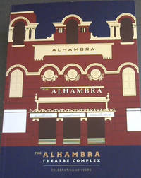 The Alhambra Theatre Complex - Celebrating 20 Years