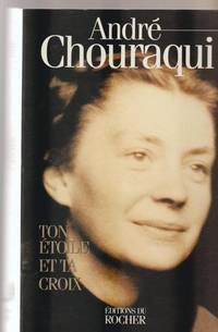 Ton etoile et ta croix (French Edition)