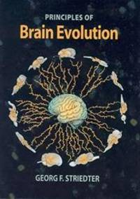 Principles of Brain Evolution by Georg F. Striedter - Hardcover - 2004-10-20 - from Books Express (SKU: 0878938206n)