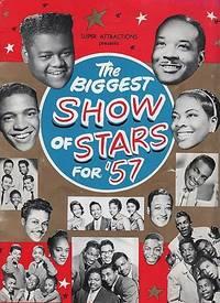 THE BIGGEST SHOW OF STARS FOR '57 ... Company of 100.  Harold Cromer, M.C. [Souvenir Program]