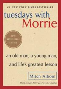 image of Tuesdays with Morrie: Twentieth Anniversary Edition