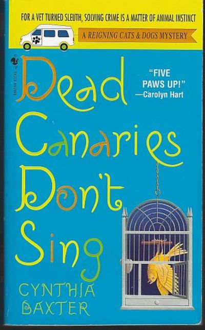DEAD CANARIES DON'T SING, Baxter, Cynthia