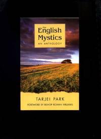 The English Mystics, an Anthology