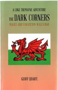 The Dark Corners: Malice and Fanaticism: Wales 1656