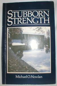 Stubborn Strength; A New Brunswick Anthology