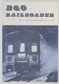 B & O Railroader Volume IV No. 4 Issue No. 25 and 26 July-August/ September 1975