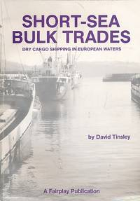 Short-Sea Bulk Trades. Dry Cargo Shipping Within European Waters