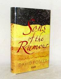Sons of the Rumour by  David Foster - 1st Edition - 2009 - from Adelaide Booksellers (SKU: BIB307949)