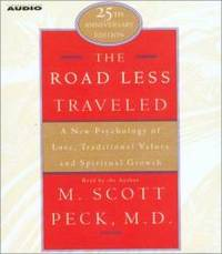 The Road Less Traveled: A New Psychology of Love, Traditional Values, and Spritual Growth by M. Scott Peck - 1997-09-02 - from Books Express (SKU: 0743527305n)
