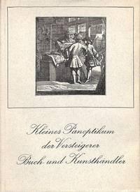 Kleines Panoptikum des Versteigerer Buch- und Kunsthändler. Ein Bilderbuch.
