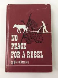 No Peace for a Rebel