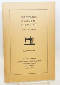 The women's garment industry, an economic analysis
