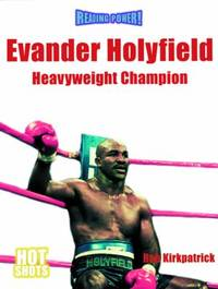 Evander Holyfield : Heavyweight Champion