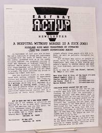 Act Up/East Bay newsletter A Hospital Without Nurses is a Sick Joke!