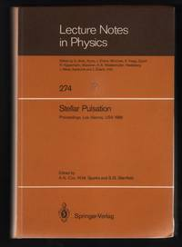 image of Stellar Pulsation: Proceedings of a Conference Held as a Memorial to John P. Cox at the Los Alamos National Laboratory Los Alamos, New Mexico, USA, August 11–15,1986 [Lecture Notes in Physics 274]