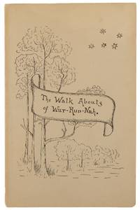 The Walkabouts of Wur-Run-Nah. Compiled ... from the Published and Unpublished Legends collected by K. Langloh Parker by  Catherine  K. Langloh]. STOW - Paperback - First Edition - 1918 - from Michael Treloar Antiquarian Booksellers (SKU: 99710)
