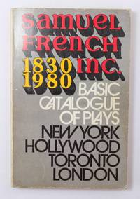 SAMUEL FRENCH INC. 1830-1980 BASIC CATALOGUE OF PLAYS by  INC SAMUEL FRENCH - Paperback - 1980 - from Hideaway Books (SKU: PBK493)