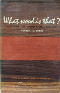 What Wood is That?  A Manual of Wood Identification