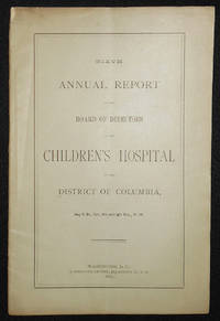 image of Sixth Annual Report of the Board of Directors of the Children's Hospital of the District of Columbia