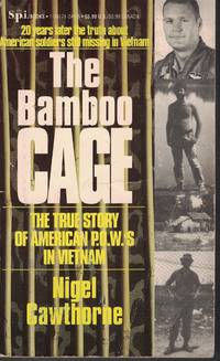 image of The Bamboo Cage The True Story of American P. O. W.' S in Vietnam