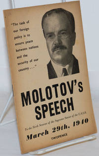 image of Molotov's Speech to the Sixth Session of the Supreme Soviet of the USSR, March 29th, 1940