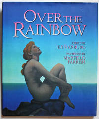 Over the Rainbow by  E. Y. (Lyrics) Harburg - First Edition - 2000 - from Knickerbocker Books and Biblio.com