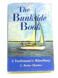 The Bunkside Book: A Yachtsman's Miscellany