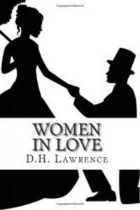 image of Women In Love: (Annotated - Includes Essay and Biography)