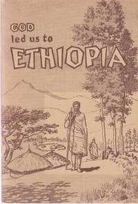 God Led Us to Ethiopia