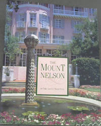 The Mount Nelson in the Grand Tradition