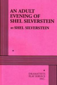 image of An Adult Evening of Shel Silverstein - Acting Edition