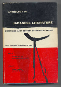 Anthology of Japanese Literature, Volume I: Earliest Era to Mid-Nineteenth Century, Volume II: From 1868 to The Present Day