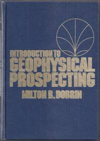 Introduction to Geophysical Prospecting. Third Edition